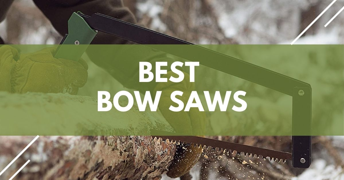 Bow Saws